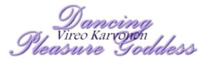 Vireo Karvonen - Dancing Pleasure Goddess