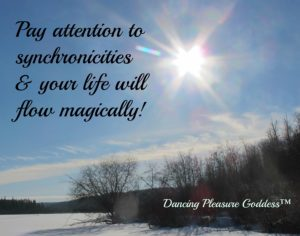 Pay attention to synchronicities and your life will flow magically!